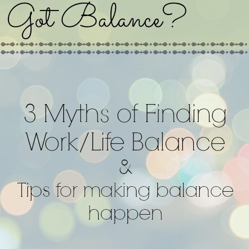Tips for Work/Life Balance – Part 3